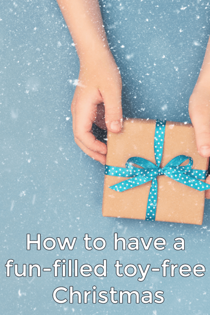 If you've been contemplating a toy- free Christmas, you may wonder if it would still feel like Christmas to your children? And is it possible to give them gifts they're excited about that aren't toys? What kinds of gifts can we give that won't leave them disappointed? Here are a list of ideas to help you have a wonderful fun-filled season.