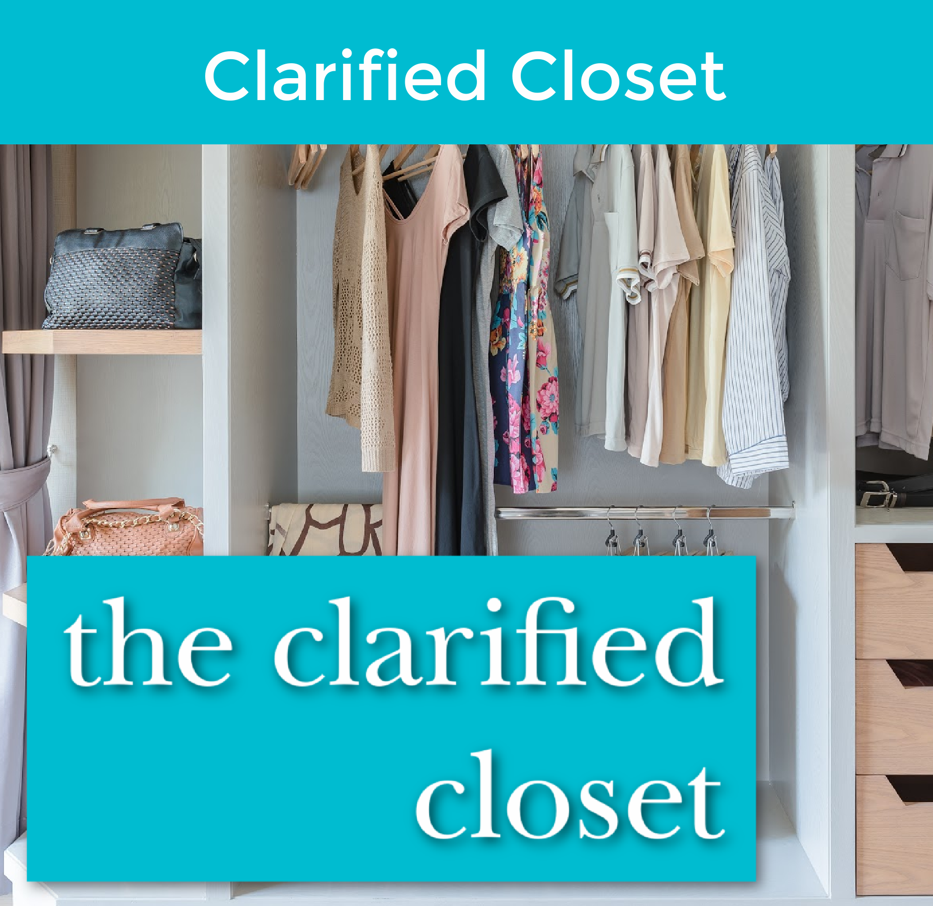 clarified closet