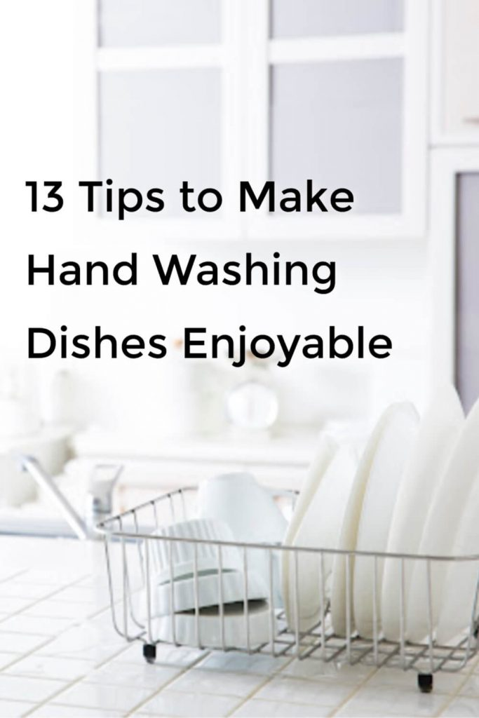 """Remember that there is no """"proper,"""" """"correct,"""" or """"perfect"""" way to do the dishes. We simply need them done."""